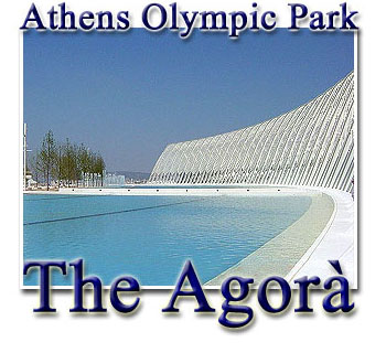 Athens Olympic Park - The Agora
